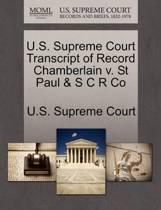U.S. Supreme Court Transcript of Record Chamberlain V. St Paul & S C R Co