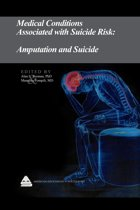 Medical Conditions Associated with Suicide Risk: Amputation and Suicide