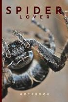 Spider Lover Notebook: Cute fun spider themed notebook: ideal gift for spider lovers of all kinds: 120 page college ruled notebook