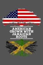 American Grown With Jamaican Roots