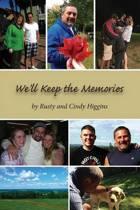 We'll Keep the Memories