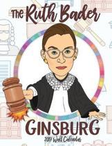 The Ruth Bader Ginsburg 2019 Wall Calendar