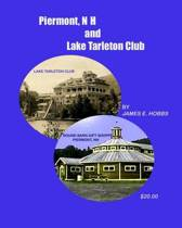 Piermont, NH and Lake Tarleton Club