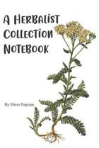 A Herbalist Collection Notebook