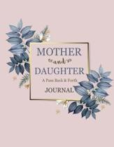 A Pass Back and Forth Journal for Mother and Daughter