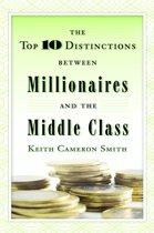 Top 10 Distinctions Between Millionaires