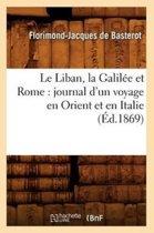 Le Liban, La Galil�e Et Rome