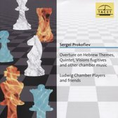 Prokofiev: Overture On Hebrew Themes/Quintet/Visions Fugitives