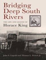 Bridging Deep South Rivers
