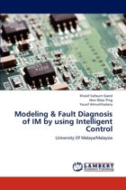 Modeling & Fault Diagnosis of Im by Using Intelligent Control