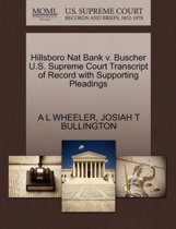 Hillsboro Nat Bank V. Buscher U.S. Supreme Court Transcript of Record with Supporting Pleadings