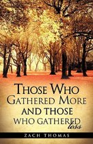 Those Who Gathered More and Those Who Gathered Less