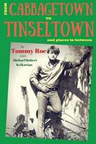 From Cabbagetown to Tinseltown and Places in Between...