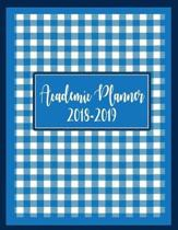 Academic Planner 2018 - 2019: Academic Year Daily Weekly and Monthly Planner, Calendar Planner and Journal Notebook, Monthly Planner from August 201