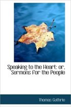 Speaking to the Heart