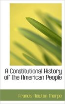 A Constitutional History of the American People