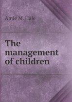 The Management of Children