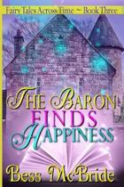 The Baron Finds Happiness