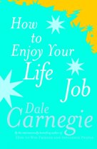 Boek cover How To Enjoy Your Life And Job van Dale Carnegie