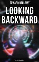 Looking Backward: Dystopian Classic