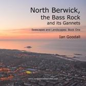 North Berwick, the Bass Rock and Its Gannets