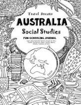 Travel Dreams Australia - Social Studies Fun-Schooling Journal