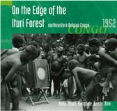 On The Edge Of The Ituri Forest '52