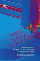 Smart Textiles Production