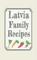 Latvia family recipes