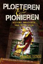 Ploeteren en pionieren