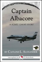 Captain Albacore: A Spooky 15-Minute Ghost Story, Educational Version