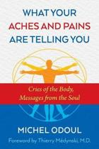 What Your Aches and Pains Are Telling You