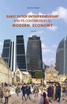 Early Dutch entrepreneurship and its contribution to modern economy