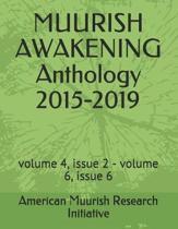 Muurish Awakening Anthology 2015-2019