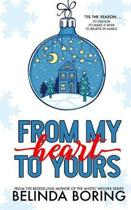 From My Heart To Yours (A Holiday Story Collection)