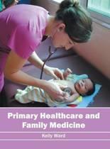 Primary Healthcare and Family Medicine