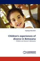 Children's Experiences of Divorce in Botswana