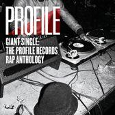 Giant Single: The Profile Records Rap Anthology