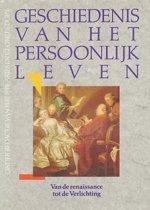 Geschiedenis van het persoonlijk leven - Van de Renaissance tot de Verlichting