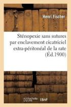 St nopexie Sans Sutures Par Enclavement Cicatriciel Extra-P riton al de la Rate, Op ration Nouvelle