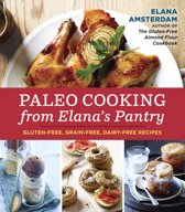Paleo Cooking From Elana's Pantry