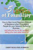 The 5 Levels of Formality