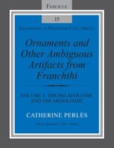 Ornaments and Other Ambiguous Artifacts from Franchthi