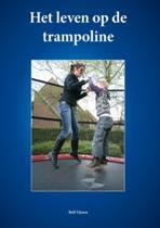 Het Leven Op De Trampoline