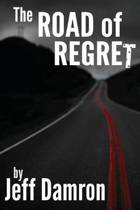 The Road of Regret