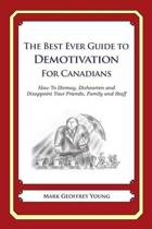 The Best Ever Guide to Demotivation for Canadians