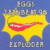 Eggs Teen Beat 96 Exploder
