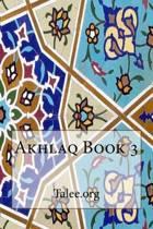 Akhlaq Book 3