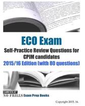 ECO Exam Self-Practice Review Questions for CPIM candidates 2015/16 Edition