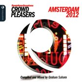 SEAMLESS SESSIONS CROWD PLEASERS AMSTERDAM 2012